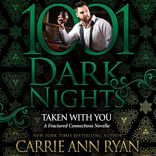 Taken With You Audiobook By Carrie Ann Ryan cover art