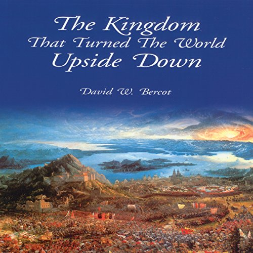 The Kingdom That Turned the World Upside Down audiobook cover art