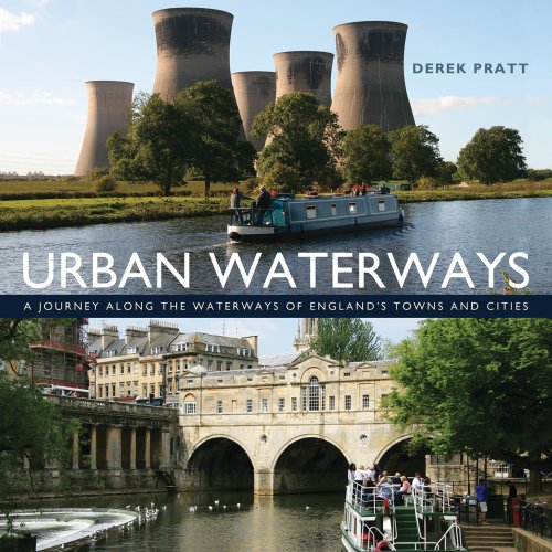 Urban Waterways: A Window on to the Waterways of England's Towns and Cities