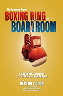 My Journey from Boxing Ring to Boardroom