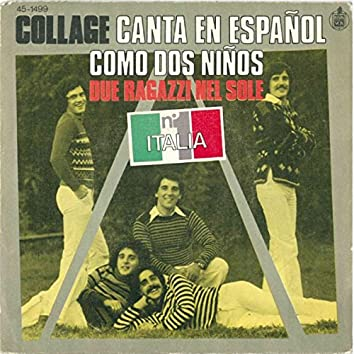 COLLAGE Canta En Espanol