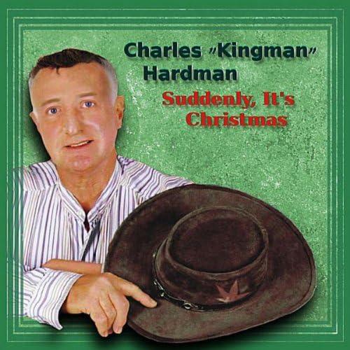 "Charles ""Kingman"" Hardman"