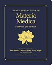Chinese Herbal Medicine: Materia Medica (Portable 3rd Edition)