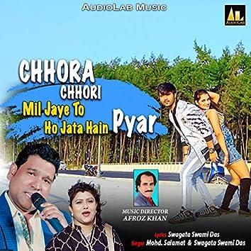 Chhora Chhori Mil Jaye To Hojata Hain Pyar