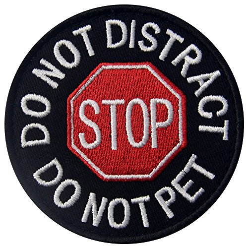 Service Dog Do Not Distract Do Not Pet Vests/Harnesses Emblem Embroidered Fastener Hook & Loop Patch