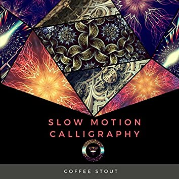 Slow Motion Calligraphy