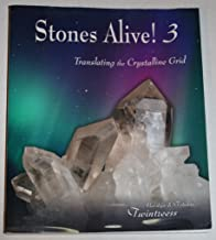 Stones Alive! 3: Translating the Crystalline Grid
