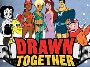 Best drawn together uncensored episodes Reviews