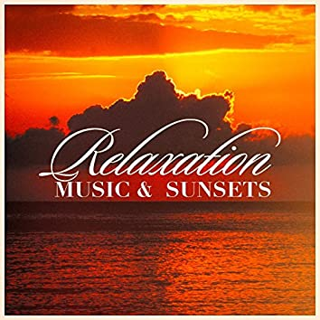 Relaxation Music & Sunsets