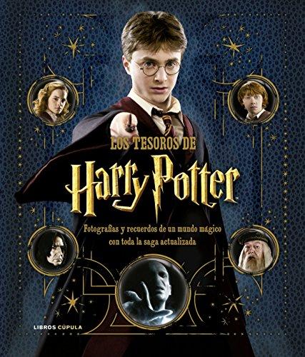 Los tesoros de Harry Potter. La saga actualizada: Fotografías y recuerdos de un mundo mágico (Hobbies)