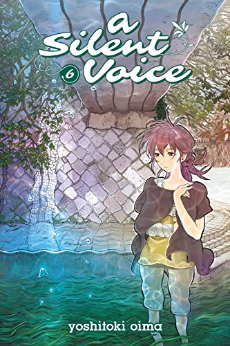 A Silent Voice Vol. 6 (English Edition)
