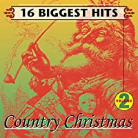 16 Biggest Hits: Contry Christmas 2