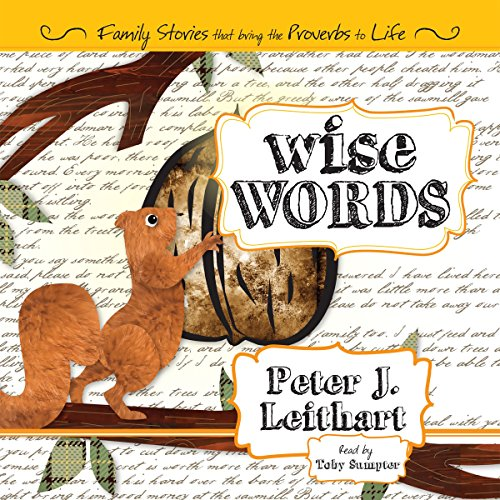 Wise Words: Family Stories That Bring the Proverbs to Life audiobook cover art