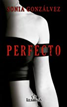 Perfecto (Spanish Edition)