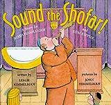Sound the Shofar: A Story for Rosh Hashanah and Yom Kippur...