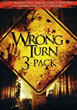Wrong Turn / Wrong Turn 2: Dead End / Wrong Turn 3: Left for Dead