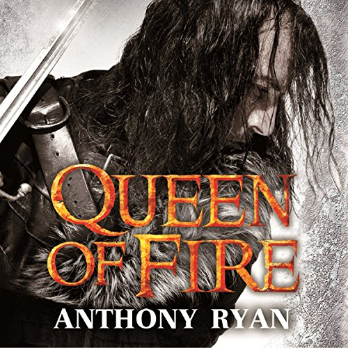 Queen of Fire     Book 3 of Raven's Shadow              By:                                                                                                                                 Anthony Ryan                               Narrated by:                                                                                                                                 Steven Brand                      Length: 26 hrs and 37 mins     196 ratings     Overall 4.2