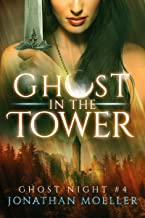 Ghost in the Tower (Ghost Night Book 4)