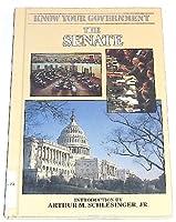 Senate (Know Your Government) 1555461212 Book Cover