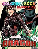 Rainbow Joy - How To Train Your Dragon Coloring Book: A Kids Coloring Book Featuring Cute Characters From HTTYD Animated Movie, Suitable for all ages