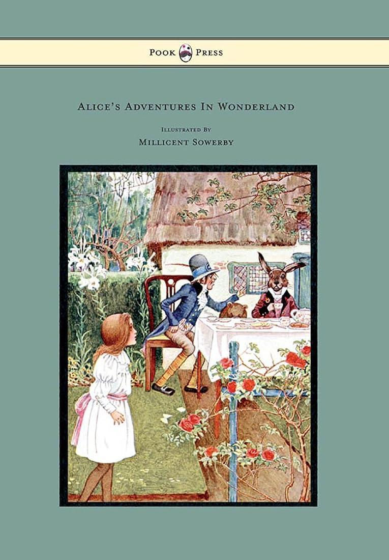 受け取る知覚できる修理可能Alice's Adventures in Wonderland - Illustrated by Millicent Sowerby (English Edition)