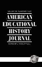 American Educational History Journal Volume 34 1&2 (Hc)
