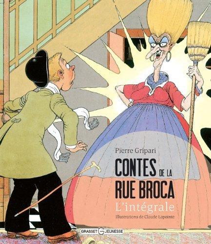 Contes de la rue Broca: l'integrale by Pierre Gripari(2012-03-14)