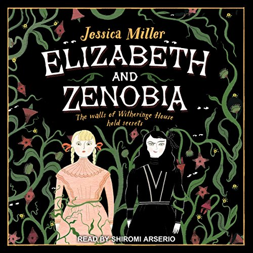 Elizabeth and Zenobia audiobook cover art