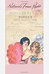 """""""Postcards From Paris"""" Series Traveler's Notebook - Journal Pages Refill For 8.5"""" x 4.5"""": Vintage Parisian Themed Journal (Postcards From Paris ... Notebook Refill Journal / Goal Setting Pages) Paperback"""