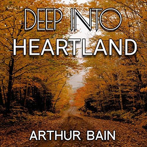 Deep into Heartland Titelbild