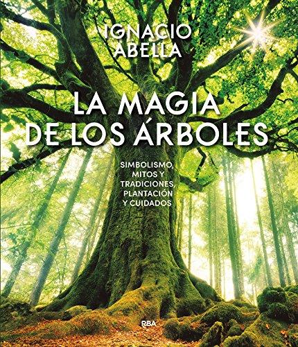 La magia de los árboles (OTROS NO FICCIÓN)