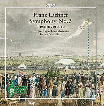 Lachner: Symphony No. 3, Op. 41 & Festival Overture