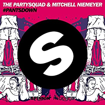 #Pantsdown (Radio Edit)