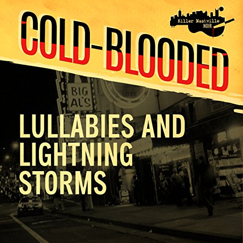 Lullabies and Lightning Storms audiobook cover art