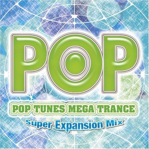 Pop Tunes Mega Trance-Super Ex