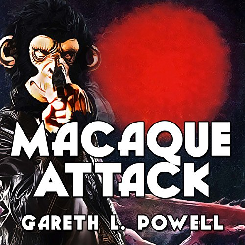 Macaque Attack audiobook cover art