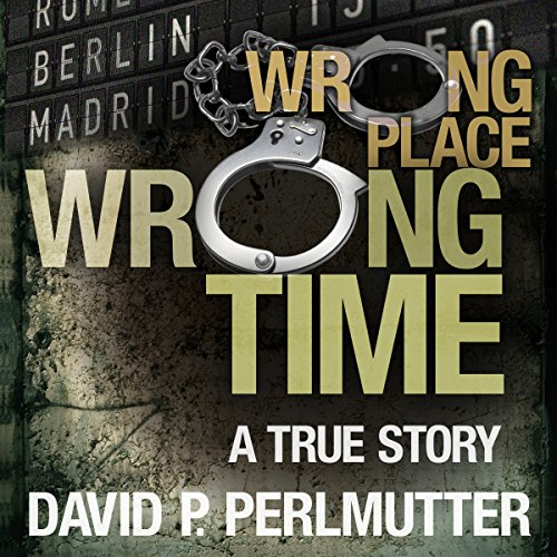Wrong Place Wrong Time cover art