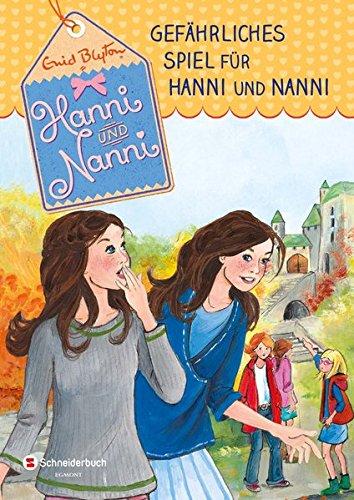 Hanni und Nanni, Band 22: Gefährliches Spiel für Hanni und Nanni