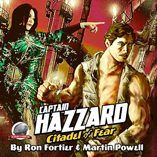 Captain Hazzard: Citadel of Fear audiobook cover art