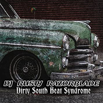 Dirty South Beat Syndrome