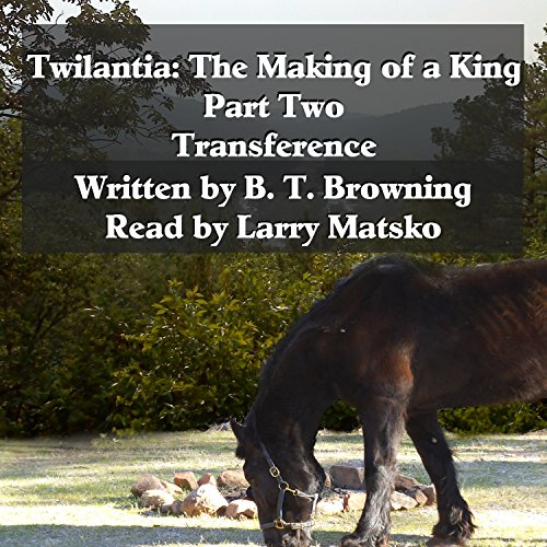 Twilantia: The Making of a King: Part Two audiobook cover art