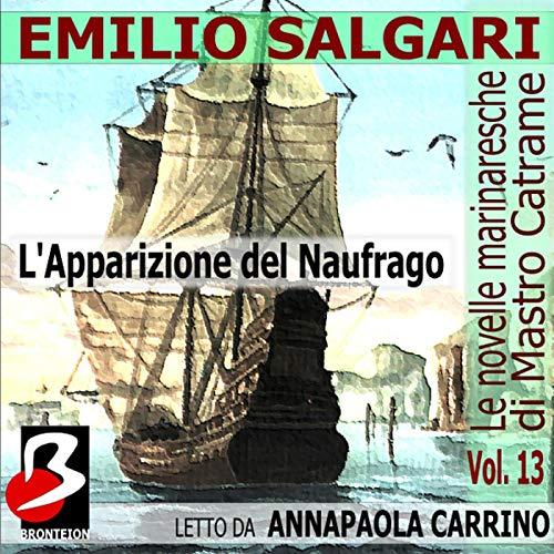 L'Apparizione del Naufrago: Le Novelle Marinaresche, Vol. 13 copertina