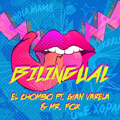 El Chombo Feat. Gian Varela & Mr. Fox