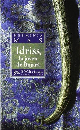 IDRISS, LA JOVEN DE BUJARA (Bolsillo (rdcr))