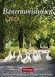 Bauernweisheiten - Kalender 2018: Bauernregeln, Brauchtum, Gartentipps, Haushaltstipps