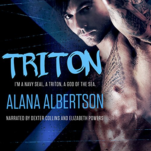 Triton: A Bad-Boy SEAL Romance audiobook cover art