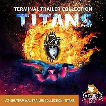 Titans: Terminal Trailer Collection
