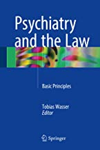 Psychiatry and the Law: Basic Principles