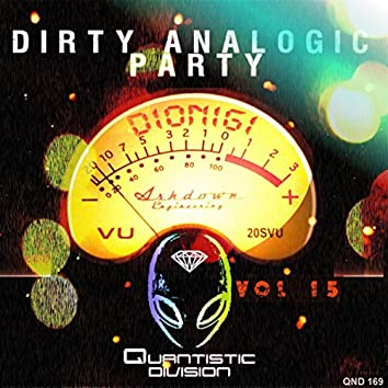 Dirty Analogic Party, Vol. 15