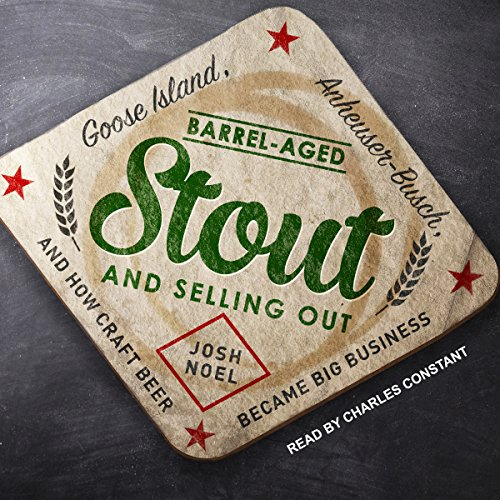 Barrel-Aged Stout and Selling Out audiobook cover art